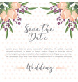 save the date card flowers decoration ornament vector image vector image