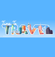 time to travel cartoon banner with world landmarks vector image vector image