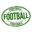 football grunge rubber stamp vector image vector image