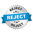 reject 3d silver badge with blue ribbon vector image vector image