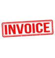 invoice grunge rubber stamp vector image vector image