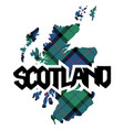 map and name of scotland texture of tartan plaid vector image vector image