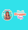 world blogger day woman with phone poster vector image vector image