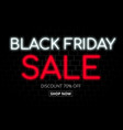 black friday neon light banner on brick background vector image vector image