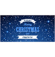 christmas blue background merry vector image