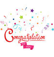 congratulations to you with confetti vector image vector image