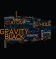 from the atom to the black hole text background vector image vector image