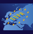 gdpr concept with letters stars europe map vector image vector image