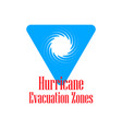 hurricane evacuation zone warning road sign vector image