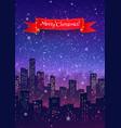 night cityscape christmas postcard vector image