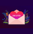 trendy happy valentines day with love letter vector image vector image