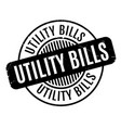 utility bills rubber stamp vector image