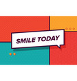 sile today in design banner template for vector image vector image