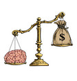 brain overweight money on golden scales vector image