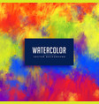 bright abstract watercolor stain background vector image vector image