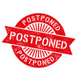 grunge red postpone round rubber seal stamp vector image vector image