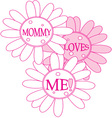 Mommy Loves Me vector image vector image
