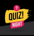 quiz night time icon emblem logo in brush stroke vector image vector image