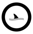 fin of shark black icon in circle vector image