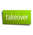 takeover square paper sign isolated on white vector image vector image