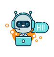 cute smiling robot chat bot say hi vector image vector image
