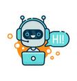 cute smiling robot chat bot say hi vector image