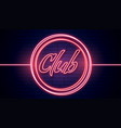 club signboard in red neon lights background vector image vector image