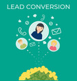 lead conversion flat vector image vector image