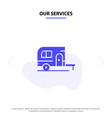 our services caravan camping camp travel solid vector image vector image