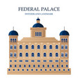 federal palace in switzerland architectures vector image vector image