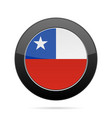 flag of chile shiny black round button vector image vector image