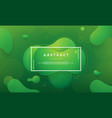 modern trendy green liquid background vector image vector image