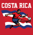 soccer player of costa rica vector image vector image