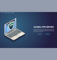 vpn service isometric banner vector image vector image