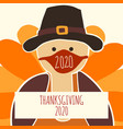 greeting card template thanksgiving 2020 fully vector image vector image