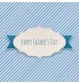 Happy Fathers Day greeting Tag with blue Ribbon vector image vector image