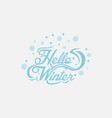 hello winter with hand lettering design background vector image vector image