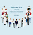 restaurant team group of manager chef waiters vector image vector image
