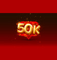 thank you followers peoples 50k online social vector image vector image