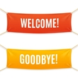 Welcome and Goodbye Banner vector image vector image