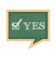 Blackboard with word Yes vector image