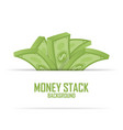 piles of money stack cash dollar on white vector image