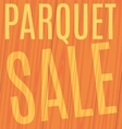 parquet sale on wooden planks vector image vector image