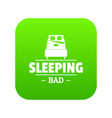 sleeping bad icon green vector image