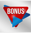 bonus sign or label vector image