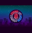 stand up comedy show is a neon sign neon logo vector image