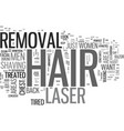 what areas can you use laser hair removal on text vector image vector image