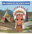 leader indian camp in wild landscape vector image