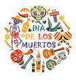 mexican holiday or fiesta dia de los moertos day vector image