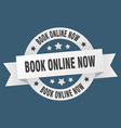 book online now ribbon book online now round vector image vector image